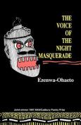 Voice of the Night Masquerade