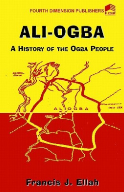 Ali-Ogba: A History of the Ogba People