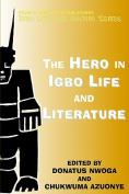 The Hero in Igbo Life and Literature