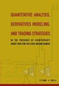 Quantitative Analysis, Derivatives Modeling, and Trading Strategies