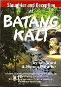 Slaughter and Deception at Batang Kali
