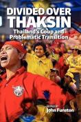 Divided Over Thaksin