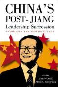 China's Post-Jiang Leadership Succession