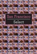 San Francisco Insight Select Guide