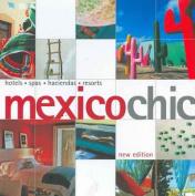 Mexico Chic