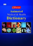 Focus Animated Medical & Health Dictionary [With Paperback Book]