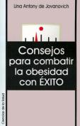 Consejos Para Combatir la Obesidad Con Exito [Spanish]