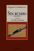 Sin Rumbo [Spanish]