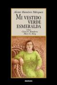 Mi Vestido Verde Esmeralda