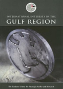 International Interests in the Gulf Region