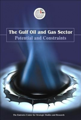 The Gulf Oil and Gas Sector: Potential and Constraints
