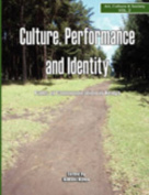 Culture, Performance and Identity