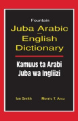 Juba Arabic English Dictionary