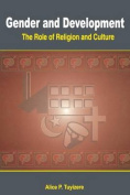 Gender and Development. The Role of Religion and Culture