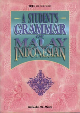 A Student's Grammar of Malay and Indonesian