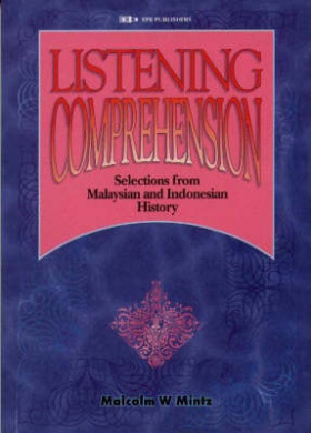 Listening Comprehension: Selections from Malaysian and Indonesian History