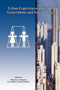 Urban Experiences of Gender Generations and Social Justice