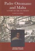 Padre Ottomano and Malta