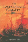 The Last Corsairs of Malta