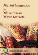 Market Integration in Mozambican Maize Markets