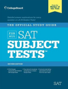 The Official Study Guide for All SAT Subject Tests [With 2 CDROMs]