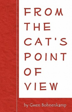 From the Cat's Point of View
