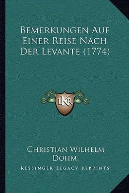 Bemerkungen Auf Einer Reise Nach Der Levante (1774)