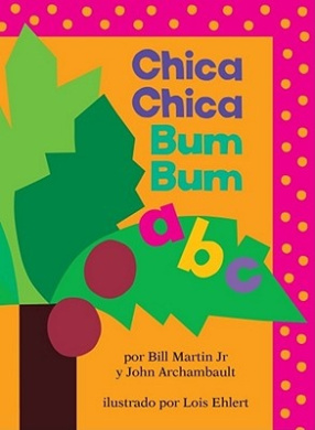 Chica Chica Bum Bum ABC = Chicka Chicka ABC [Board Book]