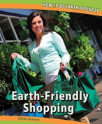 Earth-Friendly Shopping (How to Be Earth Friendly