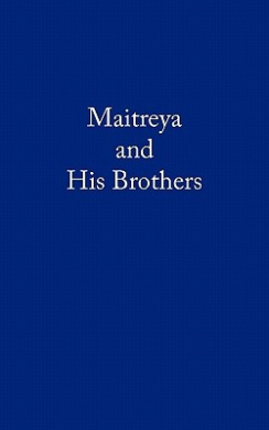 Maitreya and His Brothers