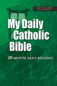 My Daily Catholic Bible