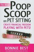 The Real Poop Scoop on Pet Sitting