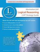Manhattan LSAT Logical Reasoning Strategy Guide