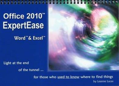 Office 2010 ExpertEase:  Word & Excel