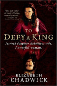 To Defy a King [Paperback]