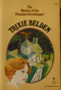 Mystery of the Phantom Grasshopper (Trixie Belden
