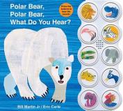 Polar Bear, Polar Bear, What Do You Hear? [Board book]