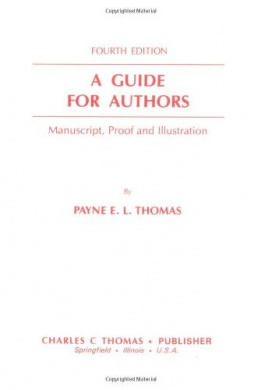 A Guide for Authors: Manuscript, Proof, and Illustration (Literature and Culture; 68)