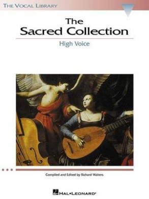 The Sacred Collection: The Vocal Library High Voice (Vocal Library)