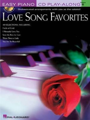 Easy Piano CD Play-Along: Love Song Favourites: Volume 6