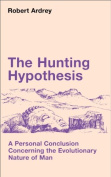 The Hunting Hypothesis