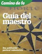 Camino de Fe, Guia del Maestro  [Spanish]