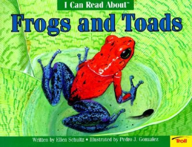 Icr Frogs & Toads - Pbk (Deluxe) (I Can Read about)