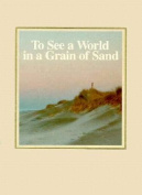 To See a World in a Grain of Sand
