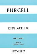 King Arthur: Opera Vocal Score