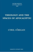 Theology and the Spaces of Apocalyptic