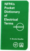 NFPA's Pocket Dictionary of Electrical Terms