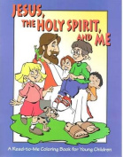 Jesus, the Holy Spirit, and Me