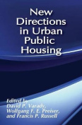 New Directions in Urban Public Housing
