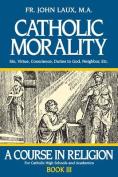 Catholic Morality